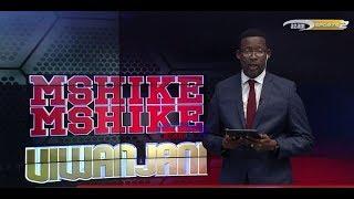 MSHIKEMSHIKE VIWANJANI  -   AZAM TV     10/10/2018