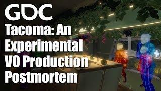 Tacoma: An Experimental VO Production Postmortem