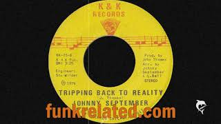 Johnny September - Tripping Back To Reality (K&K Records)