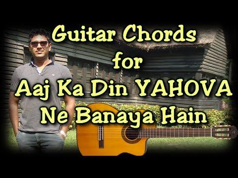 Aaj ka din Yahova ne banaya hain || Guitar Lesson ||