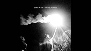 James Blake - Not Long Now
