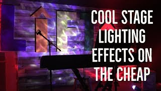 cool stage lighting effects on the cheap