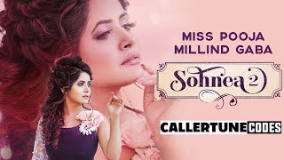 Sohnea 2 CRBT Codes Miss Pooja Ft Millind Gaba Happy Raikoti Latest Punjabi Songs 2019