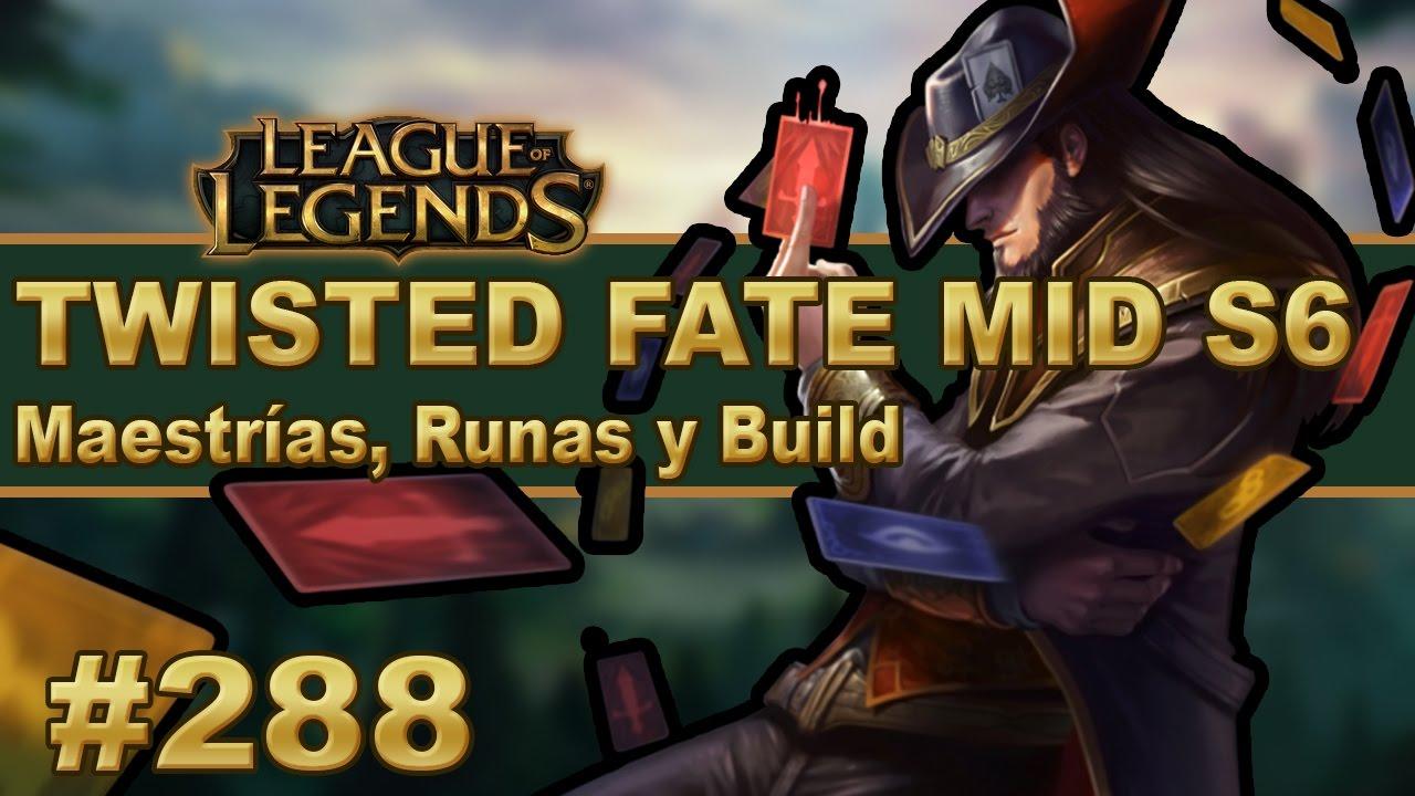 TWISTED FATE MID S6 Maestrias, Runas y Build (Español/No Guía ...