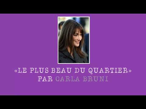 Carla Bruni «Je Suis Le Plus Beau Du Quartier» Original Lyrics