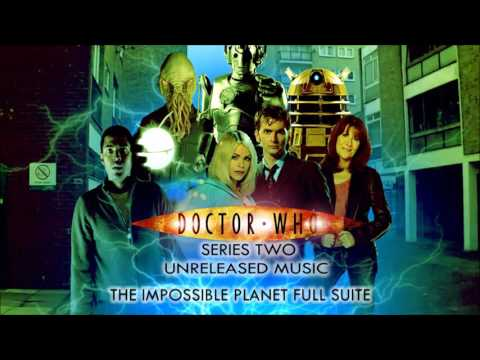 Doctor Who Series 2: Unreleased Music - The Impossible Planet Full Suite