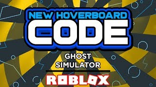 NUEVO CODIGO DE HOVERBOARD ? Simulador fantasma (Roblox)