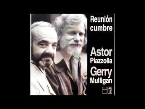 """""""CIERRA TUS OJOS Y ESCUCHA""""-Astor Piazzolla y Gerry Mulligan - Reunión Cumbre (1974)."""