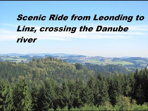 Scenic Ride from Leonding to Linz crossing the Danube River