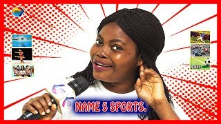 Name 5 Sports | Street Quiz | Funny Videos | Funny African Videos | African Comedy |