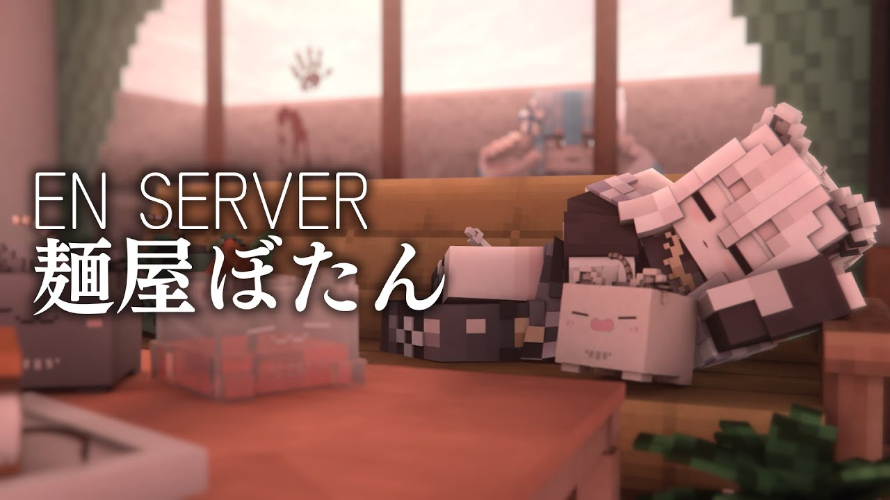 [Minecraft]EN Server Noodle shop Start of peony[Shishiro Botan / Holo Live]