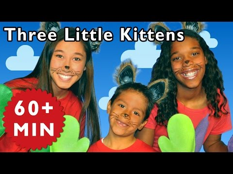 Three Little Kittens and More | Nursery Rhymes from Mother Goose Club!