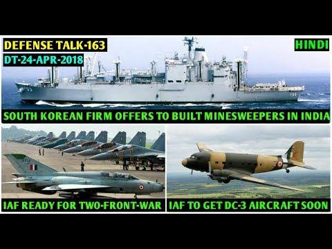 Indian Defence News: Indian Navy Minesweepers,IAF to get Dakota Aircraft,Gaganshakti-2018,(Hindi)