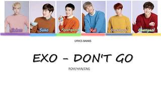 EXO-K - Don't Go (나비소녀) (Color Coded Hangul/Rom/Eng Lyrics)