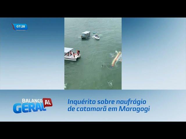 Inquérito sobre naufrágio de catamarã em Maragogi deve ser concluído esta semana