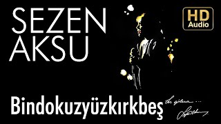 Sezen Aksu - Bindokuzyüzkırkbeş (Official Audio)