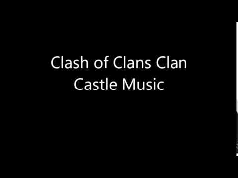 Clash of Clans Clan Castle Music