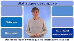 La Statistique Descriptive, qu'est-ce que c'est ?