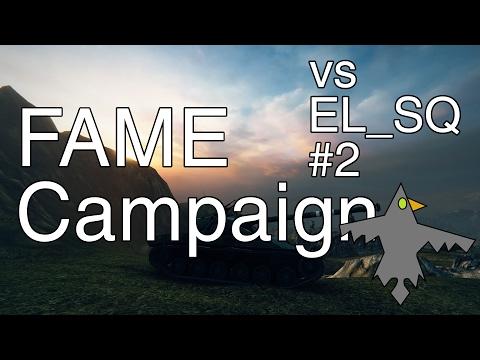 World of Tanks - FAME T8 Campaign vs EL_SQ #2