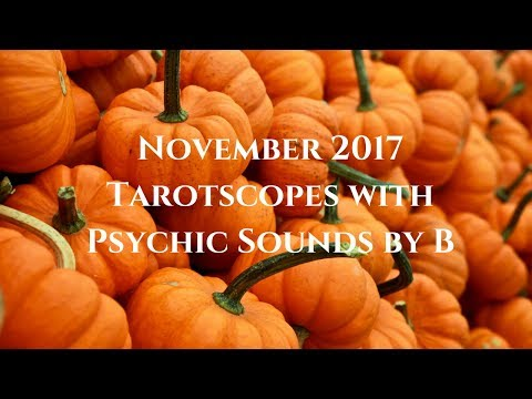 Scorpio November 2017  Happy Birthday!  Something's going on