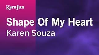 Karaoke Shape Of My Heart - Karen Souza *