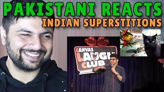 Pakistani Reacts to INDIAN SUPERSTITIONS Stand-up comedy by Raunaq Rajani