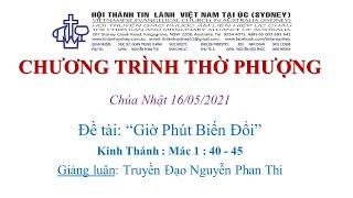 HTTL KINGSGROVE (Úc Châu) - Chương trình thờ phượng Chúa - 16/05/2021