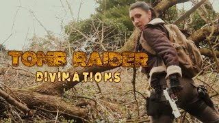 Tomb Raider Divinations - Fan Film