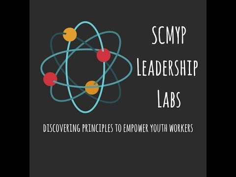 SCMYP Leadership Labs Small Group Ministry