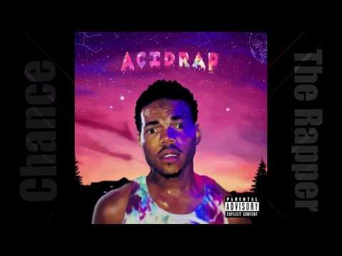 Acid Rap By Chance The Rapper Full Album Mixtape