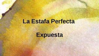 La Estafa Perfecta. Expuesta 13 de 14