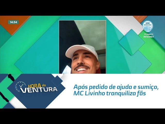 Após pedido de ajuda e sumiço nas redes sociais, MC Livinho tranquiliza fãs
