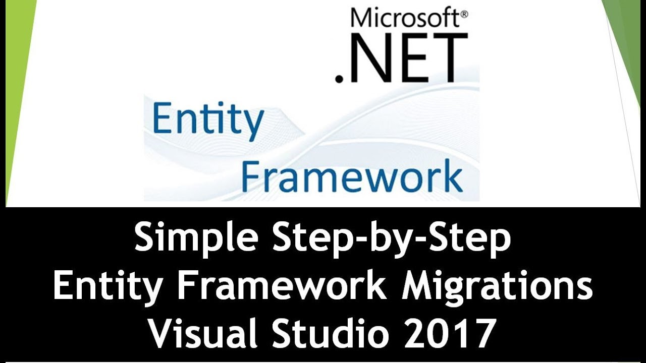 Entity Framework Migrations Step-By-Step