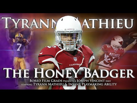 Tyrann Mathieu - The Honey Badger