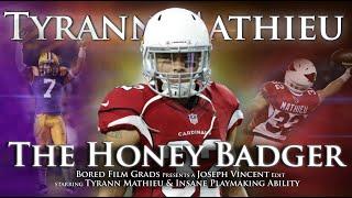 Tyrann Mathieu - The Honey Badger