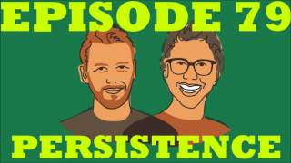 If I Were You - Episode 79: Persistence (Jake and Amir Podcast)