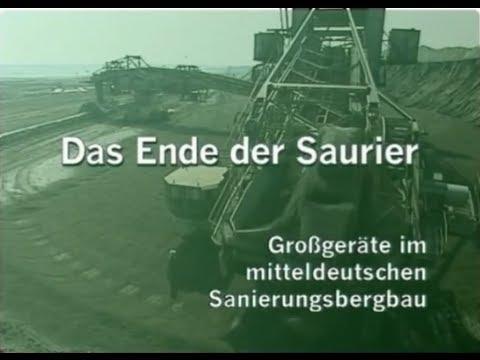 LMBV: Das Ende der Saurier -- Großgeräte im mitteldeutschen Sanierungsbergbau (2001)
