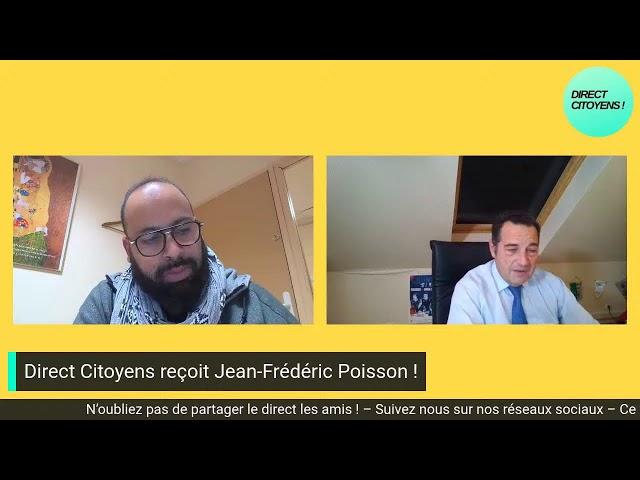 Direct Citoyens reçoit Jean-Fréderic POISSON !