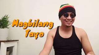 Magbilang Tayo - Music and Lyrics by Papa Jedder