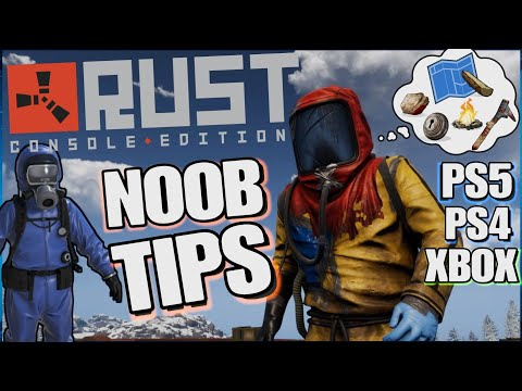 RUST for Consoles beta noobs tips, building a base, crafting, gathering