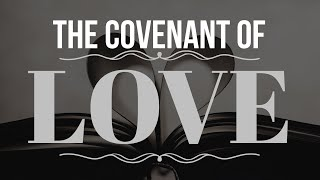 Covenant of Love -Alice Garza