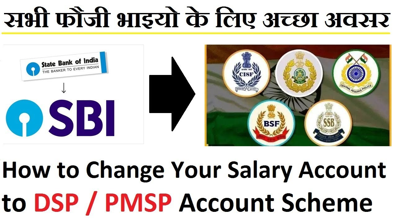 How Can Change Your Salary Account In DSP/PMSP Scheme Account