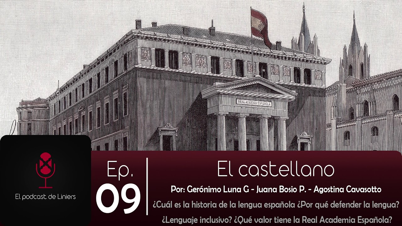 9: El castellano   El Podcast de Liniers
