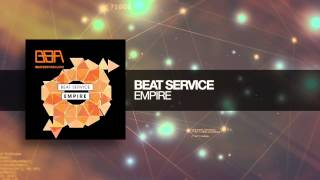Beat Service - Empire (Original Mix)