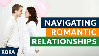"""Ep 6 - """"Navigating Romantic Relationships"""" - Raw Questions - Relevant Answers"""