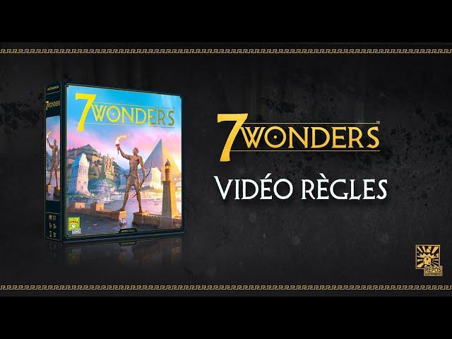 VIDEO REGLES 7 WONDERS | Apprenez à jouer à 7 Wonders en 10 minutes !