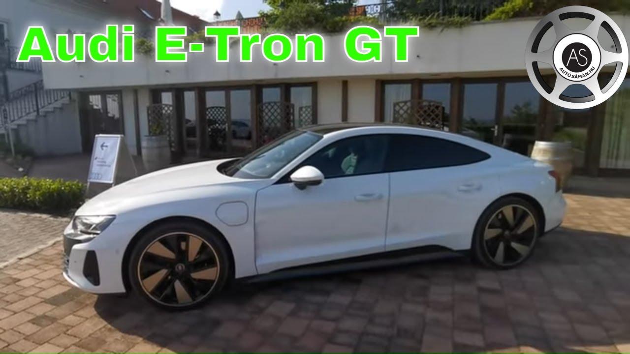 Audi E-Tron GT. Mindent visz? - AutóSámán