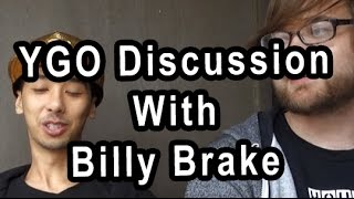 YGO Format And Future Discussion With 3x YCS Champion Billy Brake