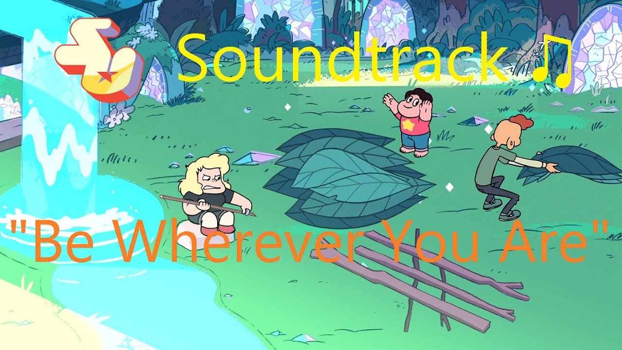 steven-universe-soundtrack-be-wherever-you-are-raw-audio-mswordx23