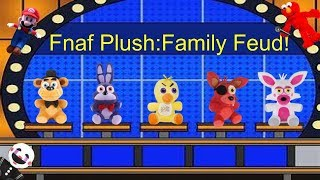 Fnaf Plush: Family Feud